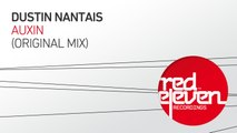 Dustin Nantais - Auxin (Original Mix)