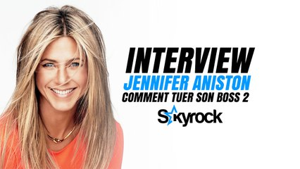 Jennifer Aniston, l'interview - Comment tuer son boss 2 ? [Skyrock.com]