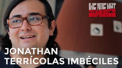 Jonathan (Terrícolas Imbéciles) | Playlist de la Novia