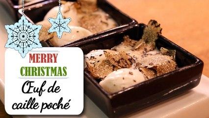 Les œufs de caille pochés aux truffes - Recette Noël