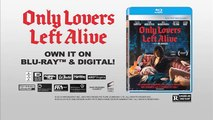 _Only Lovers Left Alive_ on Blu-ray - Very Odd Film Clip
