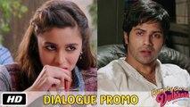 Attitude Saala! - Dialogue Promo 5 - Humpty Sharma Ki Dulhania