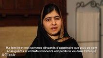 "Pakistan : Malala Yousafzai, prix Nobel de la paix, est ""dévastée"""