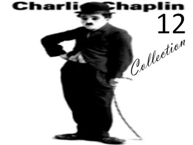 Charlie Chaplin Short Films 12