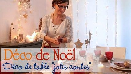 Décorer sa table sur le thème Jolis contes - Idée Déco Noël