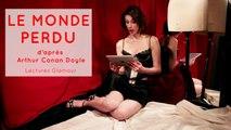 Lectures Glamour - Arthur Conan Doyle  : Le monde perdu