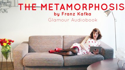 Glamour audiobook - Franz Kafka : The Metamorphosis