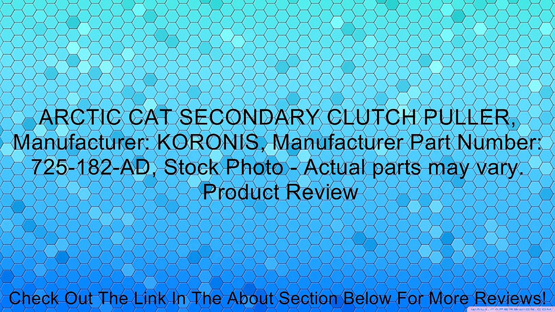 ARCTIC CAT SECONDARY CLUTCH PULLER, Manufacturer: KORONIS, Manufacturer  Part Number: 725-182-AD, Stock Photo - Actual parts may vary  Review