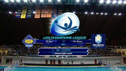 Champions League Preliminary Round Day 2 - ZF Eger (HUN) vs Pro Recco (ITA)