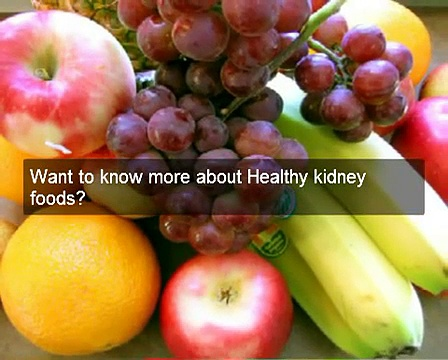 How to find healthy kidney foods– read kidney diet secrets healthy kidney foods & healthy diet tips