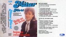 Mitar Miric - Bojim se ostaricu sam - (Audio 1988) - CEO ALBUM