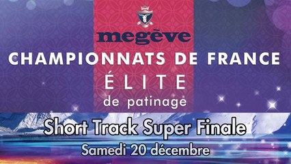 Replay - Elite Megève 2014 - Short Track Super Finale