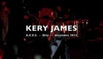 Kery James - Orly décembre 2014 - A.C.E.S.
