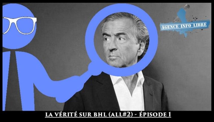 La vérité sur Bernard-Henri Lévy (À la loupe#2 - Épisode 1)