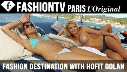 Luxury Vacation in St Barts: Fashion Destination with Hofit Golan | FashionTV - FTV HOT