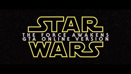 Star Wars VII: The Force Awakens - Parodie avec GTA V