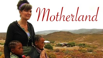 Motherland - Full Documentary