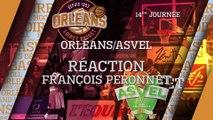 Réaction de François Peronnet - J14 - Orléans reçoit l'ASVEL