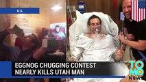 Eggnog chug fail - Utah man hospitalized for three days after winning a holiday chugging contest.