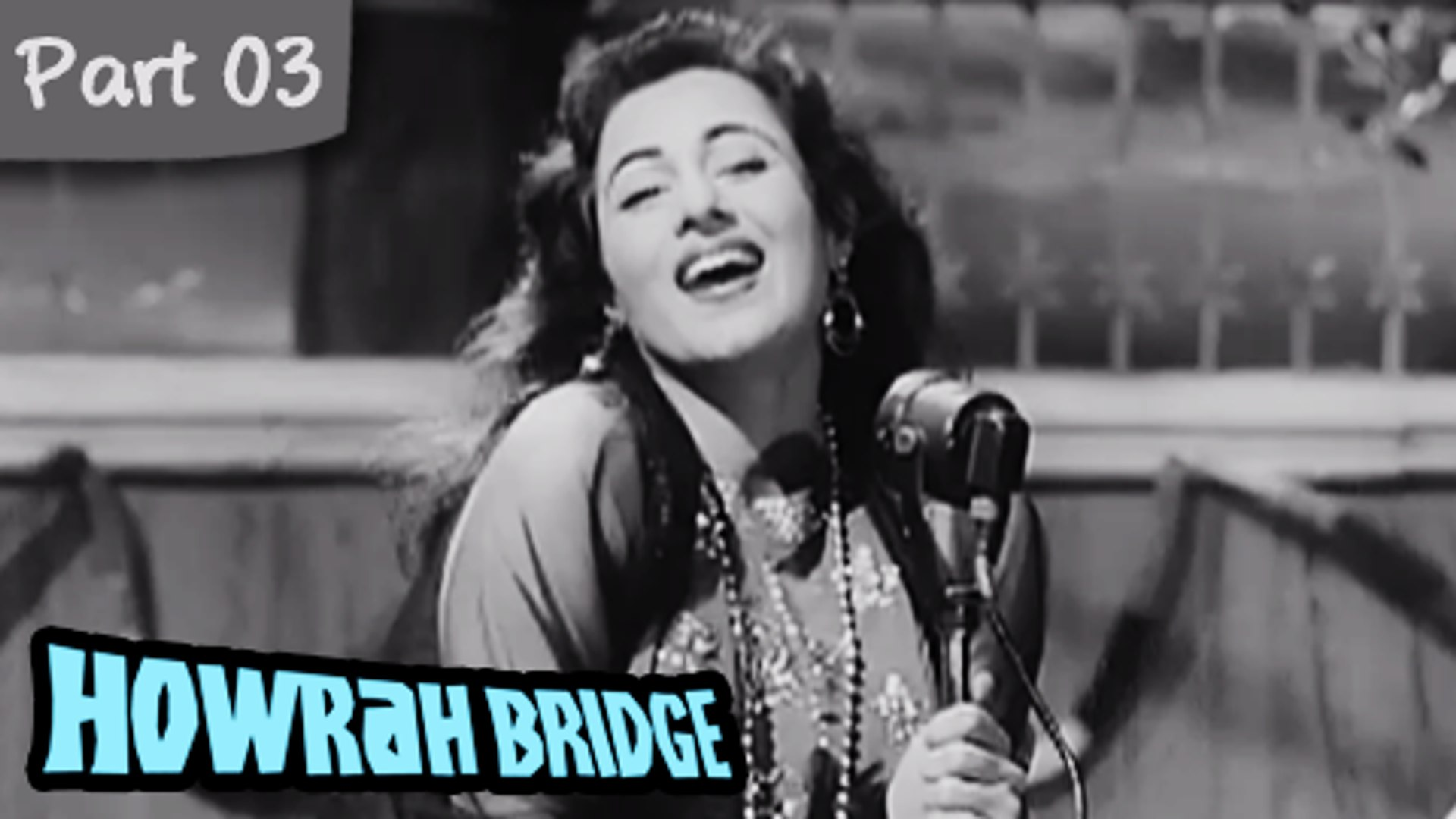 Howrah Bridge - Part 03/09 - Super Hit Romantic Hindi Movie - Madhubala, Ashok Kumar
