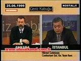 Hikmet Çetinkaya Fethullah Gülen için geçmişte ne düşünüyordu? Bölüm-1/ 25.06.1999
