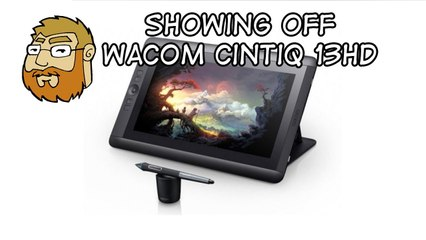 Showing Off The Wacom Cintiq 13HD