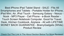 Best iPhone iPad Tablet Stand - SALE - Fits All Smartphones and Tablets - Portable Holder for iPhone, iPad Mini, Air, iPod Touch - Samsung Galaxy - Nexus - Nook - MP3 Player - Cell Phone - e-Book Reader - Touch Screen Notebook Computer. Good for Travel, D