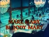 Mary, Mary, Bloody Mary  Fragmanı