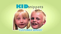 """Kid Snippets: """"Customer Service"""" (Imagined by Kids)"""