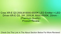 Cree XR-E Q3 200LM 6000-6500K LED Emitter + LED Driver-XR-E Q3, 3W, 200LM, 6000-6500K, 20mm - (Premium Quality) Review