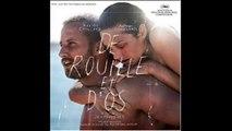 De Rouille Et D'Os - Soundtrack