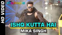 'Ishq Kutta Hai' HD Full Video Song The Shaukeens (2014) Official | Akshay Kumar | Latest Indian Songs