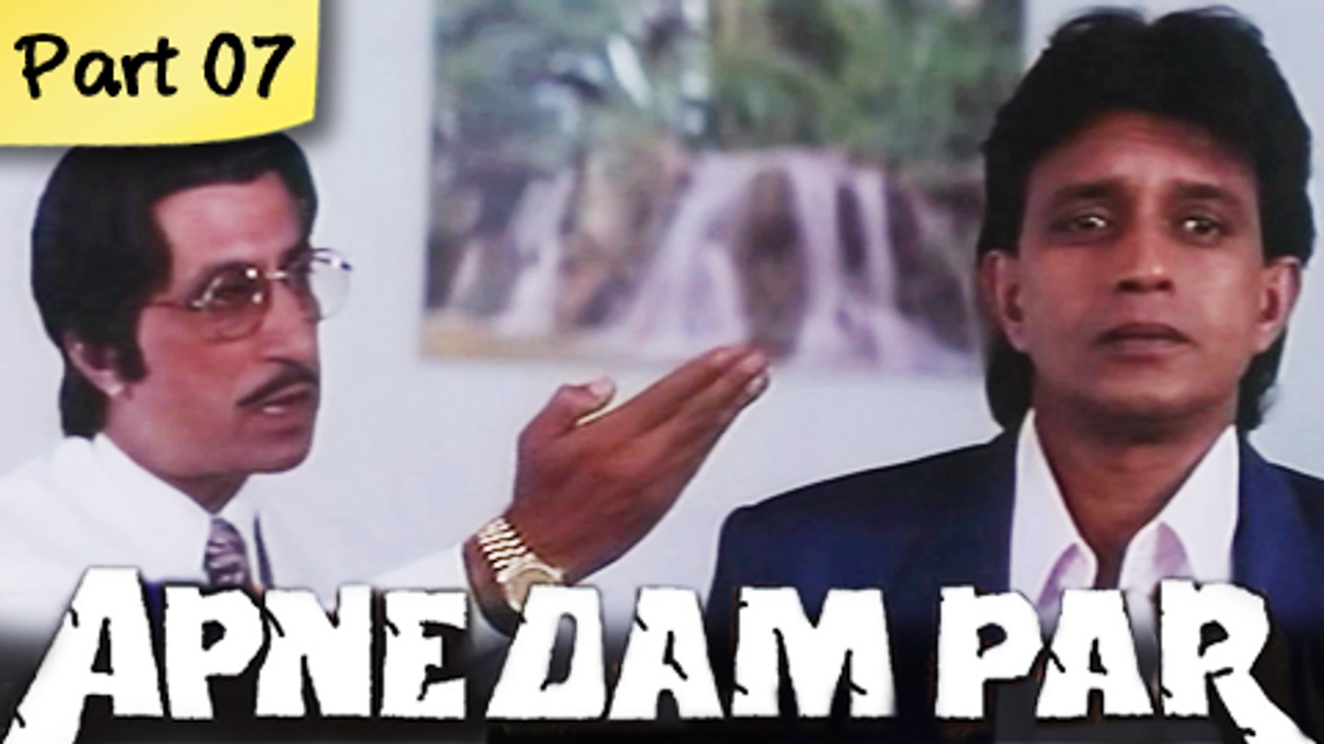 Apne Dam Par - Part 07/11 - Mega Hit Romantic Action Hindi Movie - Mithun Chakraborty