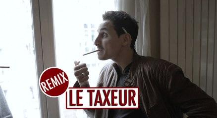 Le taxeur - REMIX