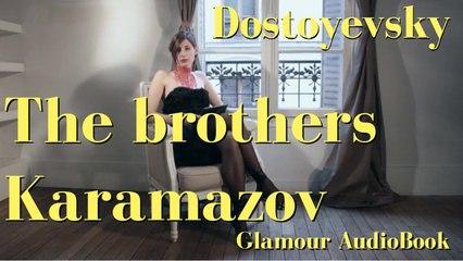 Glamour AudioBook : Fydor Dostoyevsky - The brothers Karamazov