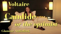 Glamour AudioBook : Voltaire - Candide, or the Optimist