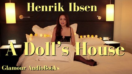 Glamour AudioBook : Henrik Ibsen - A Doll's House