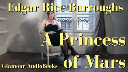 Glamour AudioBook : Burroughs - A Princess of Mars