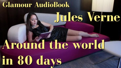 Glamour AudioBook : Jules Verne - Around the world in 80 days