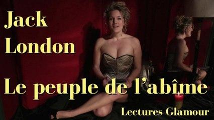 Lectures Glamour - Jack London : Le peuple de l'abîme