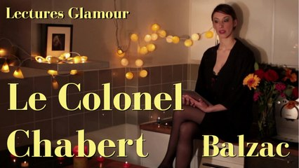 Lectures Glamour - Balzac : Le Colonel Chabert