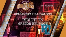 Réaction de Gregor Beugnot - J16 - Orléans reçoit le Paris Levallois