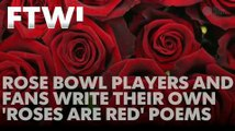 "Rose Bowl players and fans write their own 'Roses are Red"" poems"
