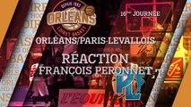 Réaction de François Peronnet - J16 - Orléans reçoit le Paris Levallois
