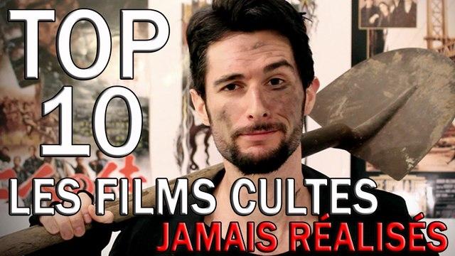 LE FOSSOYEUR DE FILMS - Top 10 des films cultes jamais réalisés