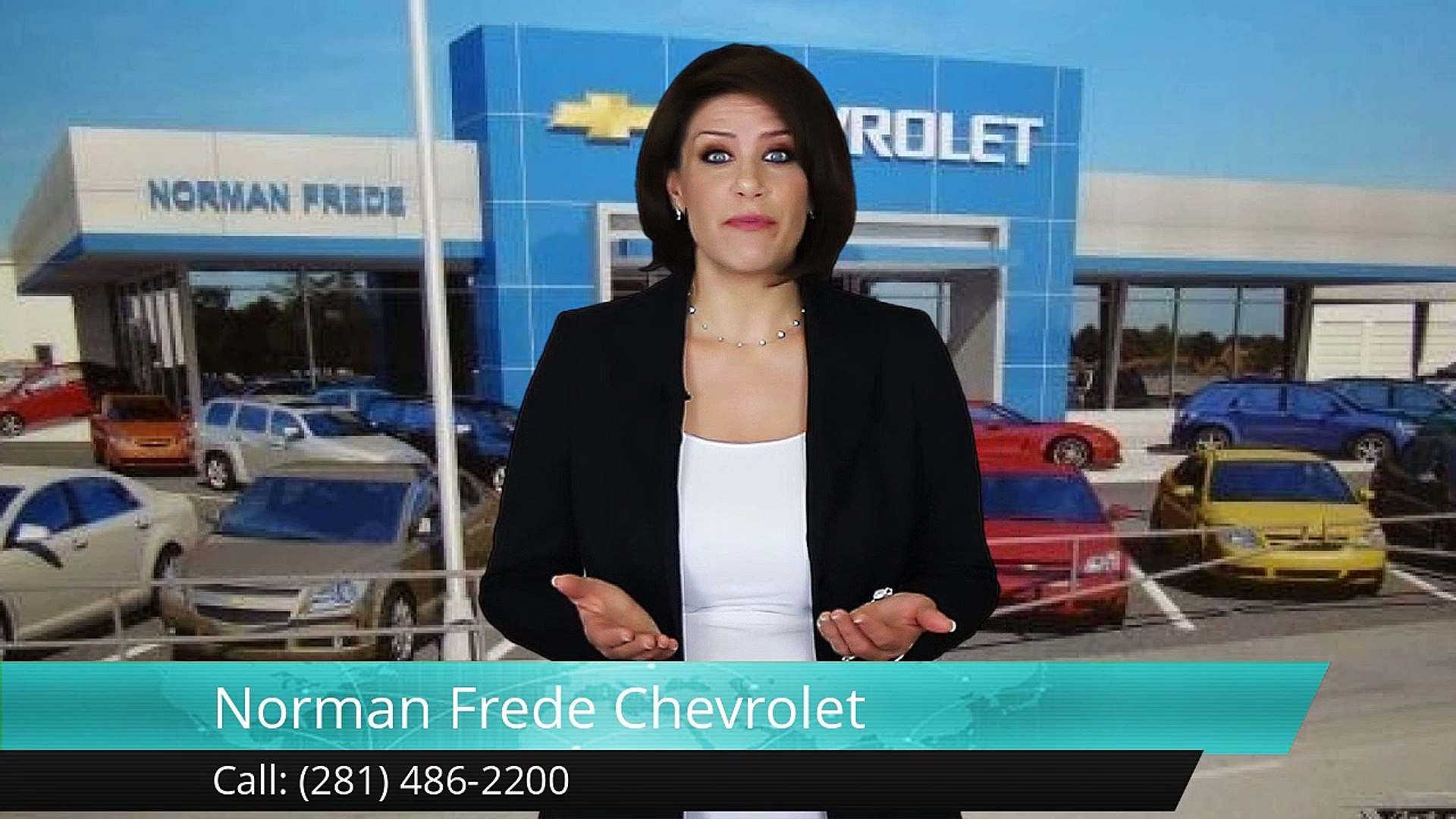 Norman Frede Chevrolet Houston Reviews By Erick C Video Dailymotion