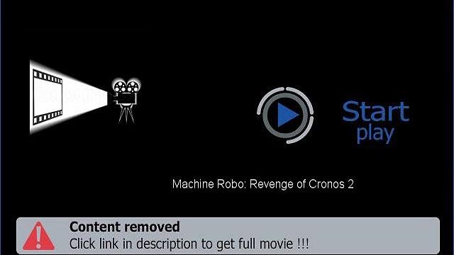 Machine Robo: Revenge of Cronos 2 HD Full Movie