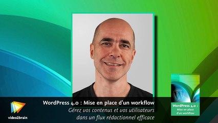 WordPress 4.0 : Mise en place d'un workflow : trailer | video2brain.com