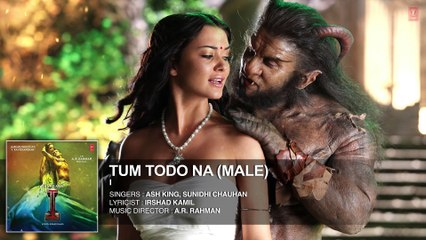 Tum Todo Na (Male)  FULL AUDIO Song - Aascar Films - A. R. Rahman - Shankar, Chiyaan Vikram