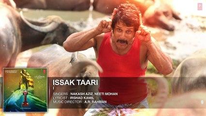 Issak Taar FULL AUDIO Song - Aascar Films - A. R. Rahman - Shankar, Chiyaan Vikram